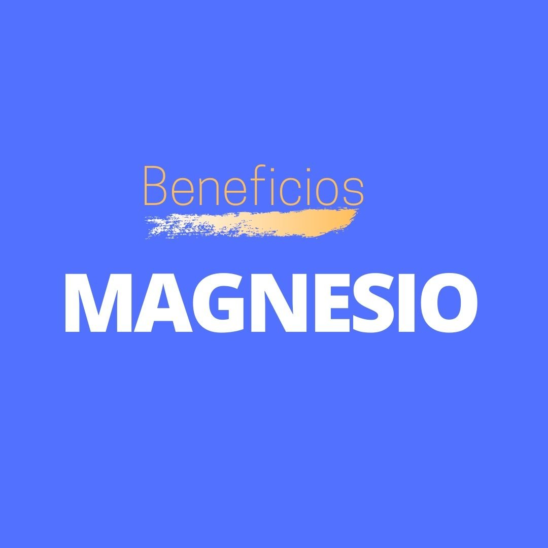 Beneficios Magnesio