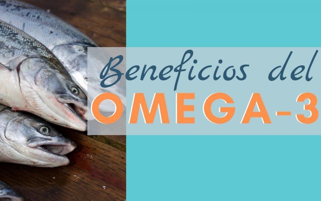 Los beneficios del Omega 3